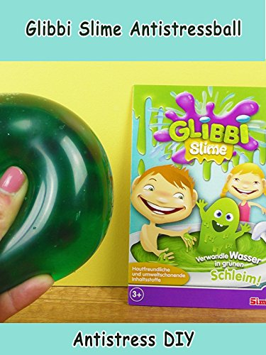 Clip: Glibbi Slime Antistressball - Antistress DIY