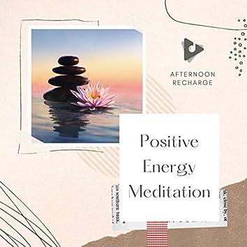 Positive Energy Meditation
