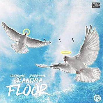 Grandma Floor (feat. Dada444l)