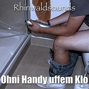 Ohni Handy uffem Klo