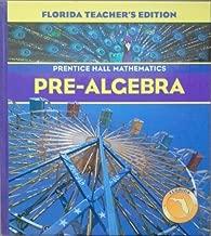 Pre-Algebra Florida Teachers Edition (Prentice Hall mathematics)