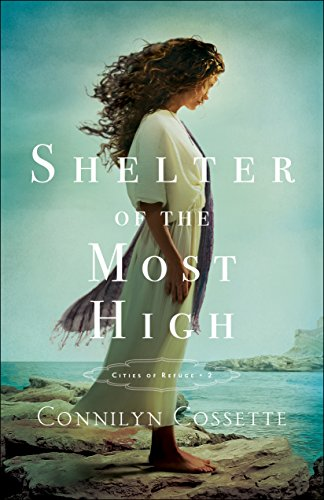 Shelter of the Most High (Cities of Refuge Book #2) (English Edition)