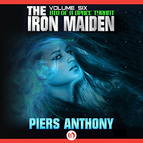 The Iron Maiden                   By:                                                                                                                                 Piers Anthony                               Narrated by:                                                                                                                                 Basil Sands                      Length: 14 hrs and 59 mins     49 ratings     Overall 4.4