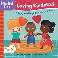 Barefoot Books Mindful Tots: Loving Kindness, Multicolor (9781782857495)