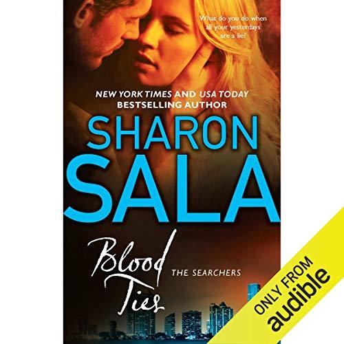 Blood Ties Audiobook By Sharon Sala cover art
