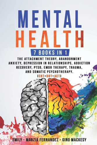 Mental Health: 7 Books in 1: The At…