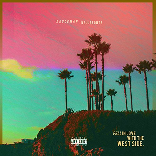 Fell in Love with the West Side [Explicit]