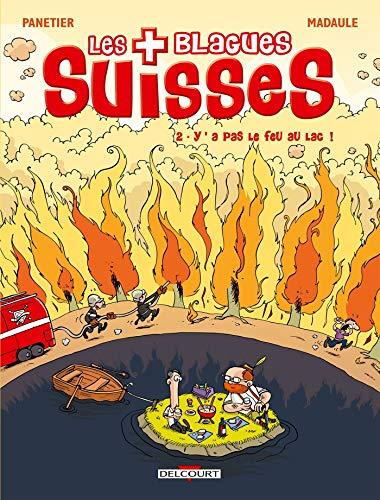 Blagues Suisses T02 Y a pas le feu au lac !