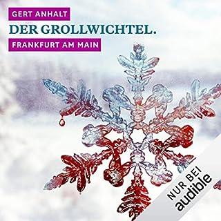 Der Grollwichtel. Frankfurt am Main Titelbild