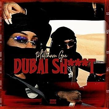 Dubai Sh___t