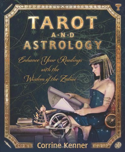The tarot book: Tarot And Astrology: Enhance your Readings with the Wisdom of the Zodiac