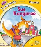 Oxford Reading Tree: Stage 5: Songbirds: Sue Kangaroo