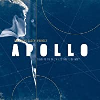 Apollo: Tribute to the Miles Davis Quintet by Lucas Sader Project (2012-11-23)
