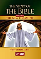 The Story of the Bible Video Lecture Series: The New Testament [DVD]