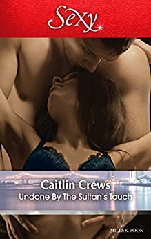 Undone By The Sultan's Touch by [Caitlin Crews]