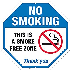 Image: No Smoking Sign, This Is A Smoke Free Zone Large Rust Free 12x12 Aluminum, For Indoor or Outdoor Use - By ARMO