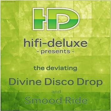 The Deviating Divine Disco Drop