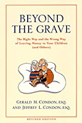 Beyond the Grave revised edition: The Right Way and the Wrong Way of Leaving Money To Your Children (and Others) Paperback