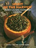 Spirit of the Harvest: North A...