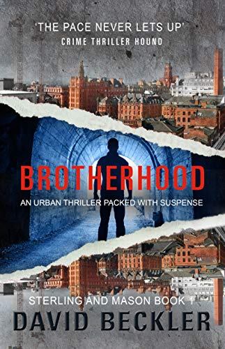 Brotherhood: An urban thriller packed with suspense (Mason & Sterling Book 1) by [David Beckler]
