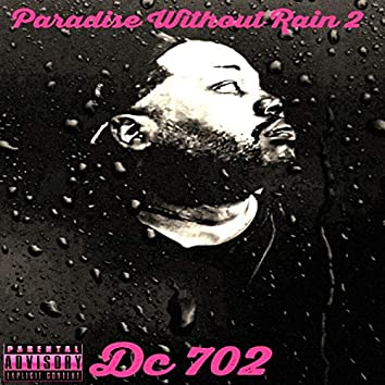 Paradise Without Rain 2  (Deluxe )