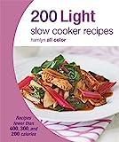 200 Light Slow Cooker Recipes (Hamlyn All Color)