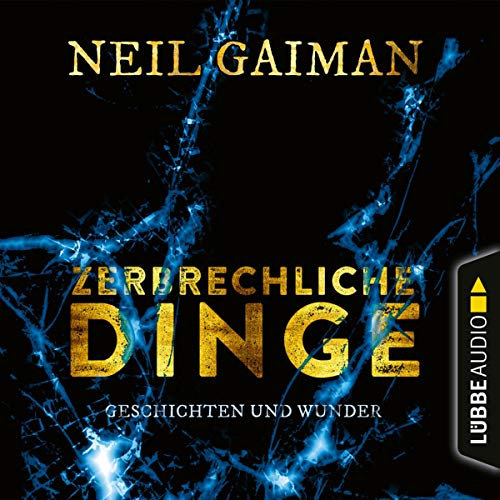 Zerbrechliche Dinge audiobook cover art
