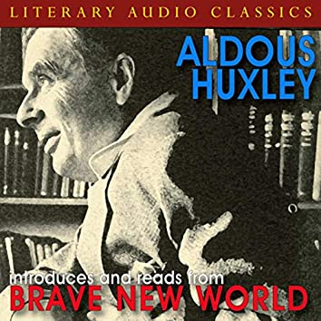 """Aldous Huxley Introduces and Reads from """"Brave New World"""""""
