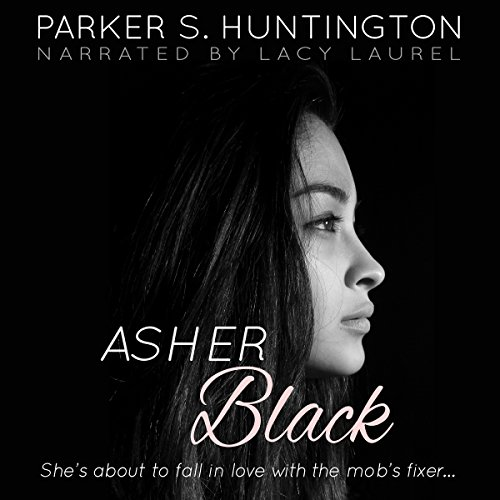 Asher Black     The Five Syndicates, Book 1              By:                                                                                                                                 Parker S. Huntington                               Narrated by:                                                                                                                                 Lacy Laurel                      Length: 8 hrs and 32 mins     89 ratings     Overall 4.3