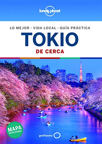 Tokio De cerca 6 (Guías De cerca Lonely Planet)