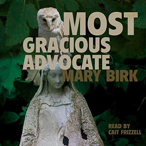 Most Gracious Advocate  audiobook cover art
