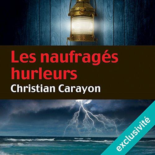 Les naufragés hurleurs (Martial de la Boissière 2) audiobook cover art