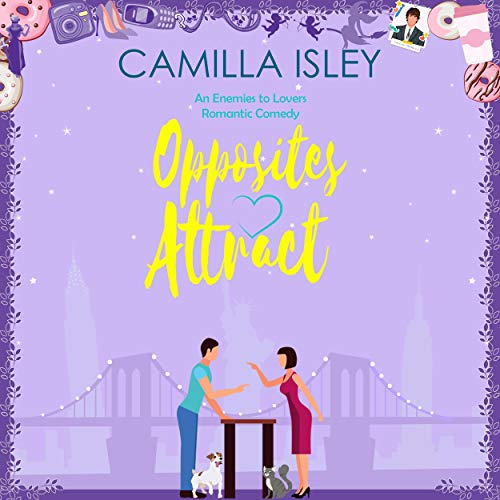 Opposites Attract: An Enemies to Lovers Romantic Comedy