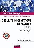 Sécurité informatique et réseaux - 2ème édition - Cours et exercices corrigés: Cours et exercices corrigés