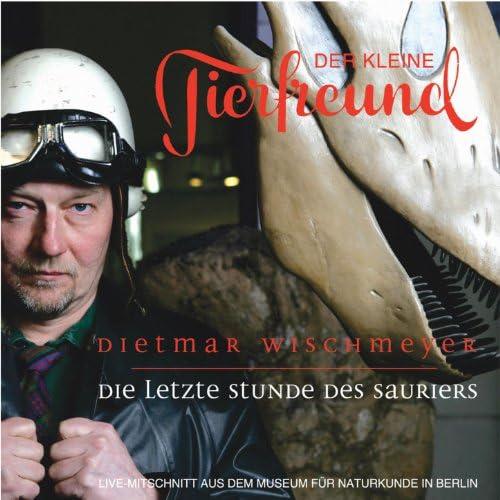Der kleine Tierfreund, Dietmar Wischmeyer