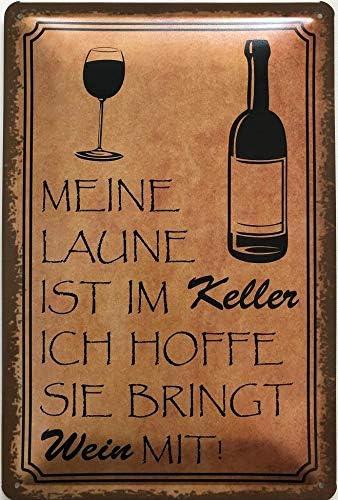 Deko7 - Cartel de Chapa (30 x 20 cm), diseño con Texto en alemán Meine Laune ist im Keller, ich hoffe sie bringt Wein