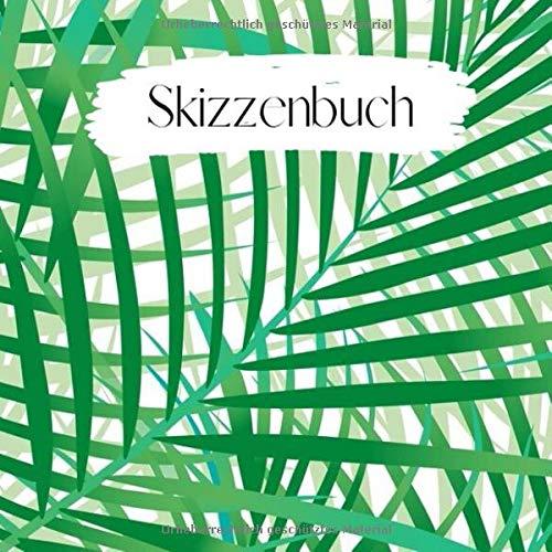 Skizzenbuch: Blanko - Quadratisch - Sketchbook, Zeichenbuch zum Eintragen und selber Gestalten