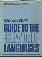 Guide to the Slavonic Languages