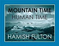Mountain Time Human Time