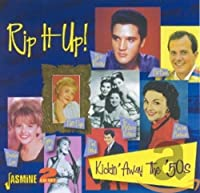 Rip It Up! : Kickin' Away the '50s