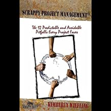 Scrappy Project Management Chapter 6