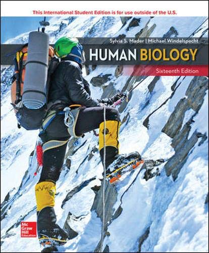Compare Textbook Prices for Human Biology 16 Edition ISBN 9781260547603 by Mader, Sylvia,Windelspecht, Michael