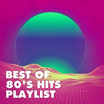 Best of 80's Hits Playlist
