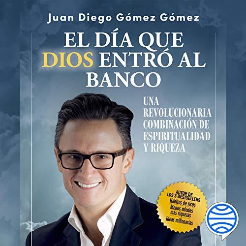 Diseño de la portada del título El día que Dios entró al banco
