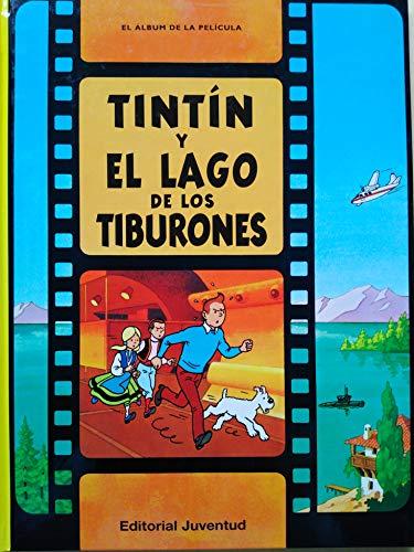 C- Tintín y el lago de los tiburones: Tintin y el lago de los tiburones (LAS AVENTURAS DE TINTIN CARTONE)