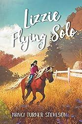 Lizzie Flying Solo by Nanci Turner Stevenson