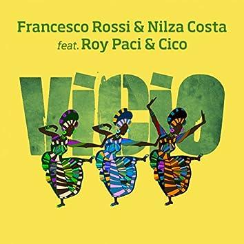 Vicio (feat. Roy Paci, Cico)