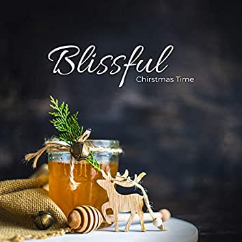 Blissful Chirstmas Time: Christmas 2019 Traditional Anthems in Instrumental Interpretations