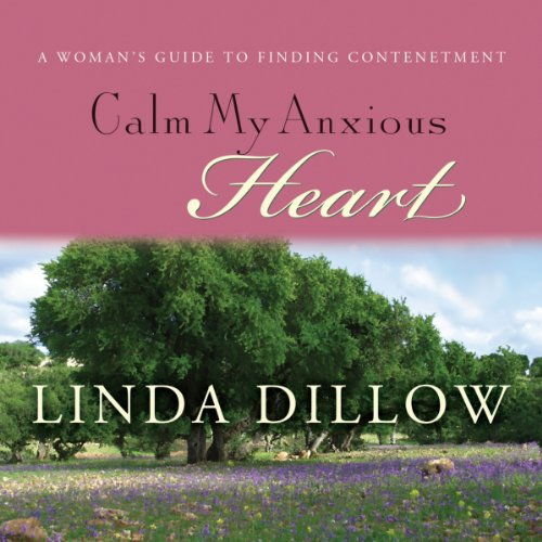 Calm My Anxious Heart  By  cover art