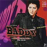 宝塚歌劇 月組公演 ショー・テント・タカラヅカ BADDY-悪党は月からやって来る-
